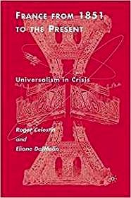 France From 1851 to the Present: Universalism in CrisisCelestin, Roger - Product Image