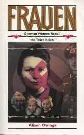Frauen: German Women Recall the Third ReichOwings, Alison - Product Image