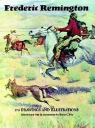 Frederick Remington: 173 Drawings and IllustrationsPitz, Henry - Product Image