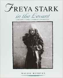 Freya Stark in the Levant (The St Antony's College Middle East Archives)Ruthven, Malise - Product Image