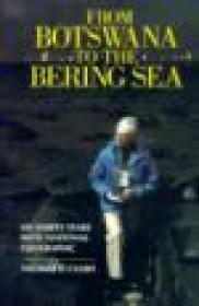 From Botswana to the Bering Sea: My Thirty Years With National GeographicCanby, Thomas - Product Image