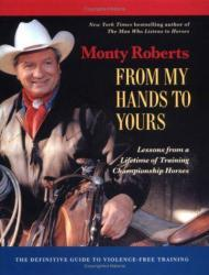 From My Hands to Yours - Lessons from a Lifetime of Training Championship HorsesRoberts, Monty - Product Image