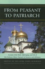 From Peasant to Patriarch: Account of the Birth, Upbringing, and Life of His Holiness Nikon, Patriarch of Moscow and All RussiaShusherin, Ioann - Product Image