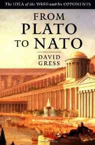 From Plato To NATO: The Idea of the West and Its OpponentsGress, David - Product Image