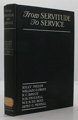 From Servitude to Service, Being the Old South Lectures on the History and Work of Southern Institutions for the Education of the NegroDu Bois, W.E.B. and others - Product Image