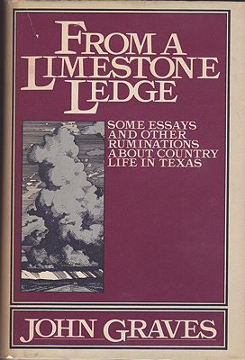 From a limestone edge: Some essays and other ruminations about country life in TexasGraves, John, Illust. by: Glenn  Wolff - Product Image