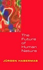 Future of Human NatureHabermas, Jurgen - Product Image