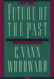 Future of the Past, The Woodward, C. Vann - Product Image