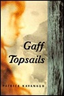 Gaff TopsailsKavanagh, Patrick - Product Image
