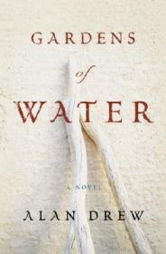 Gardens of Water: A NovelDrew, Alan - Product Image
