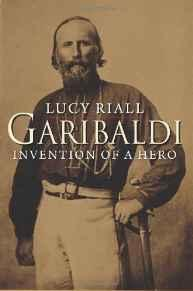 Garibaldi: Invention of a HeroRiall, Lucy - Product Image