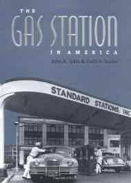Gas Station in America, TheJakle, John A. - Product Image
