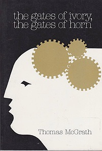 Gates of Ivory, the Gates of Horn, TheMcGrath, Thomas - Product Image