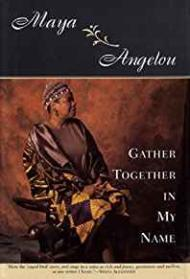 Gather Together In My NameAngelou, Maya - Product Image
