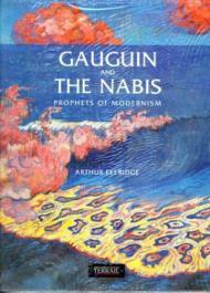 Gauguin and the Nabis: Prophets of ModernismEllridge, Arthur - Product Image