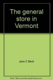 General Store in Vermont: An Oral History, TheBeck, Jane - Product Image