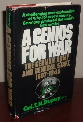 Genius for War, A : The German army and general staff, 18071945by: Dupuy, Col. T. N. - Product Image
