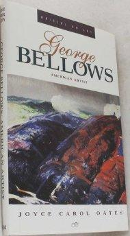 George Bellows : American ArtistOates, Joyce Carol - Product Image