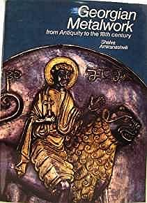 Georgian Metalwork - From Antiquity to the 18th CenturyAmiranashvili, Shalva/Karel Neubert - Product Image