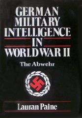 German Military Intelligence In World War IIPaine, Lauran - Product Image