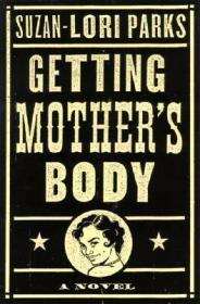 Getting Mother's BodyParks, Suzan-Lori - Product Image
