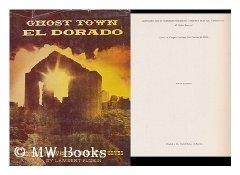 Ghost Town El DoradoFlorin, Lambert - Product Image