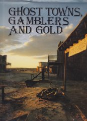 Ghost Towns, Gamblers and GoldLawliss, Chuck - Product Image