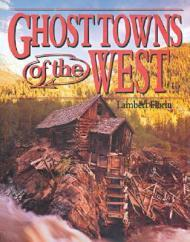 Ghost Towns of the WestFlorin, Lambert - Product Image