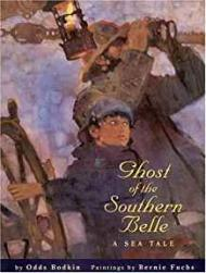 Ghost of the Southern Belle - A Sea TaleBodkin, Odds, Illust. by: Bernie Fuchs - Product Image