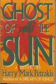 Ghost of the Sunby: Petrakis, Harry Mark - Product Image