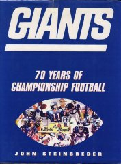 Giants: 70 Seasons of Championship FootballSteinbreder, John - Product Image