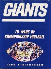 Giants: 70 Seasons of Championship Footballby: Steinbreder, John - Product Image