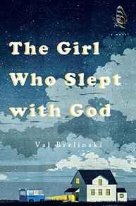 Girl Who Slept with God, The: A NovelBrelinski, Val - Product Image