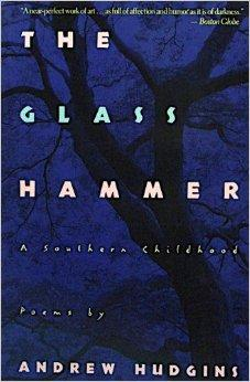 Glass Hammer, The : A Southern ChildhoodHudgins, Andrew - Product Image