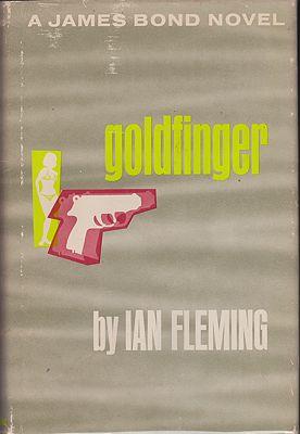Goldfinger - A James Bond NovelFleming, Ian - Product Image