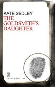 Goldsmith's Daughter, The : A Roger the Chapman Medieval Mystery 10Sedley, Kate - Product Image