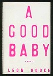 Good Baby, A Rooke, Leon - Product Image
