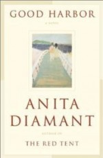 Good Harbor: A Novelby: Diamant, Anita - Product Image