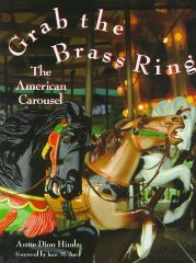 Grab The Brass Ring: The American CarouselHinds, Anne Dion - Product Image