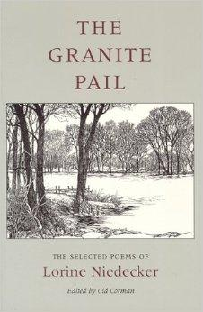 Granite Pail, The : The Selected Poems of Lorine Niedecker (Works By One Author)Niedecker, Lorine - Product Image