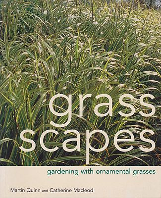 Grass Scapes - Gardening with Ornamental GrassesQuinn, Martin/Catherine Macleod - Product Image