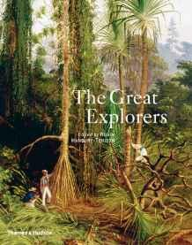 Great Explorers, TheHanbury-Tenison, Robin (Editor) - Product Image