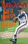 Great Moments in BaseballSeaver, Tom - Product Image
