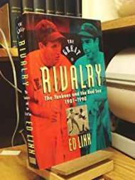 Great Rivalry, The - The Yankees and the Red Sox 1901-1990Linn, Ed - Product Image