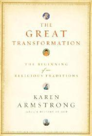 Great Transformation, The: The Beginning of Our Religious TraditionsArmstrong, Karen  - Product Image
