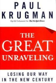 Great Unraveling, The: Losing Our Way in the New CenturyKrugman, Paul - Product Image