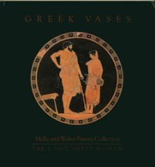 Greek Vases: Molly and Walter Bareiss Collectionby: True, Marion - Product Image