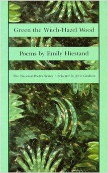Green the Witch-Hazel Wood (National Poetry Series Books)Hiestand, Emily - Product Image