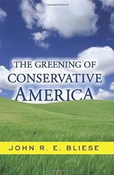 Greening Of Conservative America, TheBliese, John - Product Image