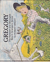 Gregory: The Noisiest and Strongest Boy in Grangers GroveBright, Robert, Illust. by: Robert  Bright - Product Image